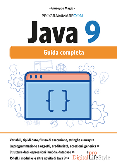 """Programmare con """"Java 9. Guida completa"""""""