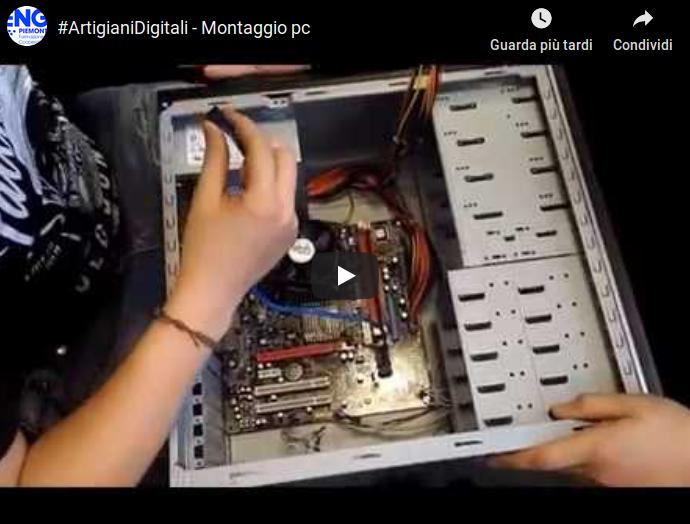 """Artigiani Digitali all'opera: """"Montaggio di un PC"""""""